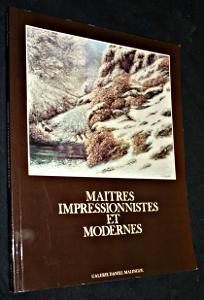 Maîtres impressionnistes et modernes. Galerie Daniel Malingue,: Collectif