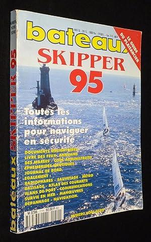 Bateaux (hors-série) : Skipper 95: Collectif, Rondeau Alain,