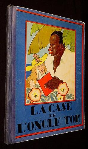 La Case de l'Oncle Tom: Charlier Madeleine,Beecher-Stowe H.