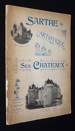 Sarthe artistique, ses châteaux: Collectif