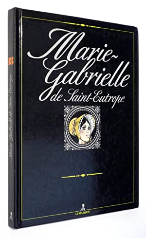 Marie-Gabrielle de Saint-Eutrope: Pichard Georges
