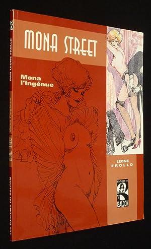Mona Street, T4 : Mona l'ingénue: Frollo Leone