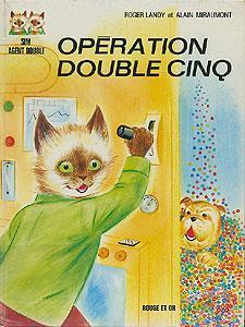 Sim agent double, opà ration double cinq.: Landy Roger, Miraumont