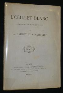L'Oeillet blanc: Daudet Alphonse, Manuell Ernest (Epine Ernest L')