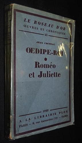 Oedipe-roi. Roméo et Juliette: Cocteau Jean