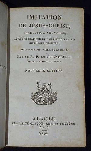 Imitation de JÃ sus-Christ, traduction nouvelle avec: Gonnelieu R. P.
