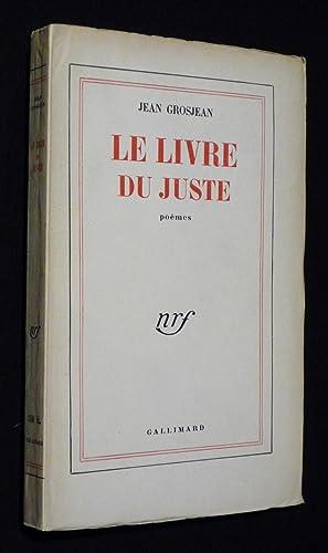 Le Livre du juste: Grosjean Jean