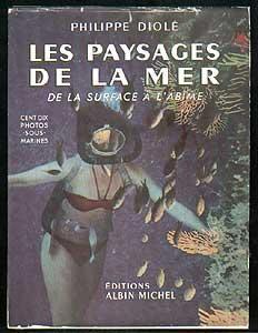 Les Paysages de la mer, de la: Diolé Philippe