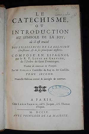 Le Catéchisme ou introduction au symbole de: Grenade Louis de