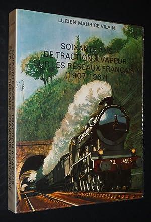 Soixante ans de tracion à vapeur sur: Vilain Lucien Maurice