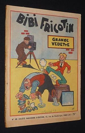 Les Aventures de Bibi Fricotin, Tome 10: Callaud Gaston