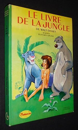Le Livre de la Jungle: Kipling Rudyard,Disney Walt