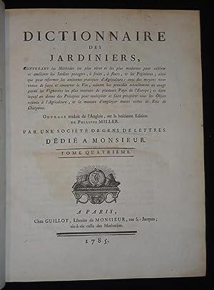 Dictionnaire des jardiniers, contenant les Méthodes les: Miller Philippe