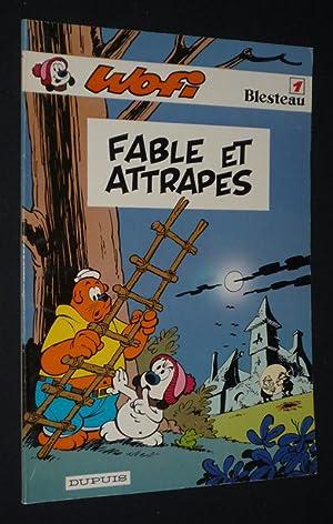 Wofi, T1 : Fable et attrapes (EO): Blesteau