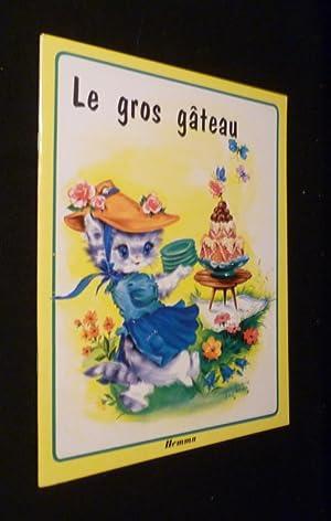 Le gros gâteau: Lagarde Luce-Andrée