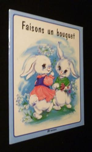 Faisons un bouquet: Lagarde Luce-Andrée