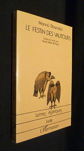 Le festin des vautours: Bhandârî Mannû