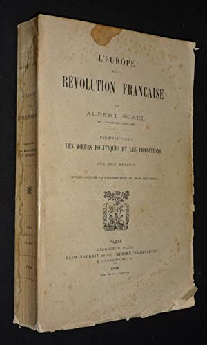 L'Europe de la Rà volution française, Tome: Sorel Albert