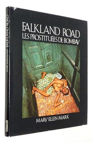 Falkland Road : Les Prostituées de Bombay: Mark Mary Ellen