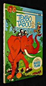 Tembo Tabou, et d'autres galipettes du Marsupilami: Greg, Franquin