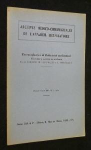 Thoracoplasties et flottement mà diastinal. Etude sur: Bernou A.,Fruchaud H.,Marecaux