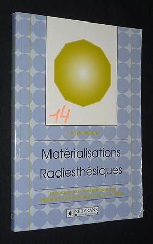Matérialisations radiesthésiques : Technique des imprégnations par: Servranx F., Servranx