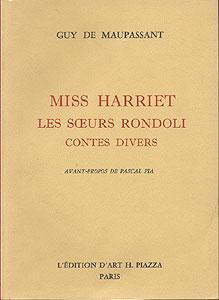 Miss harriet, les s?urs Rondoli, contes divers: Maupassant Guy de