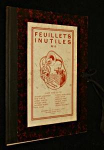 Feuillets inutiles n°8: Jacob Max,Minet Pierre,Jouhandeau Marcel,Joyce James,Garampon Georges,...