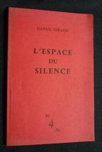 L'espace du silence: Giraud Daniel