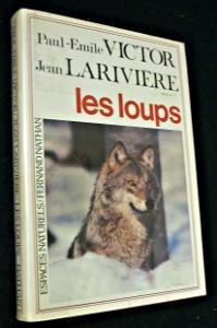 Les loups: Victor Paul-Emile,Larivià re