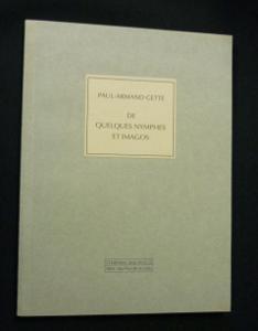 De quelques nymphes et imagos: Gette Paul-Armand