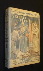 Le Secret du planteur: Collectif, Delcou J.,