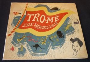 Tro-Mé l'île merveilleuse: Sandre Thierry