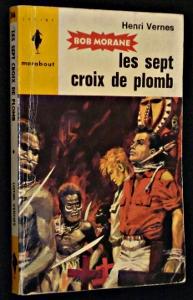 Les Sept Croix de plomb: Vernes Henri