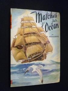 Matches sur l'océan. Course du thé -: Jaulgonne A.