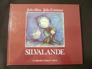 Silvalande: Cortàzar Julio,Silva Julio