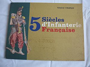 5 siècles d'Infanterie française: Général Craplet