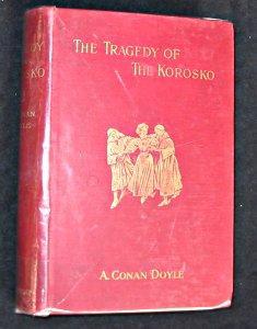 The tragedy of the korosko: Conan Doyle Arthur