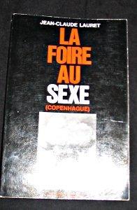 La foire au sexe (Copenhague): Lauret Jean-Claude