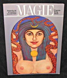 Magie, aspects de la tradition occidentale.: King Francis