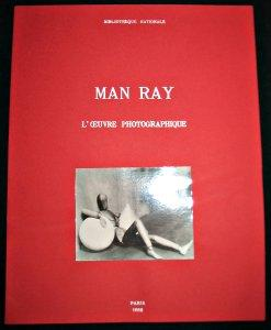 Man Ray. L'Oeuvre photographique: Collectif