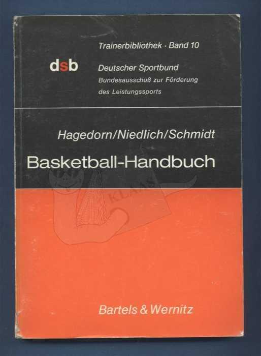 Basketball-Handbuch: Hagedorn, Günter /