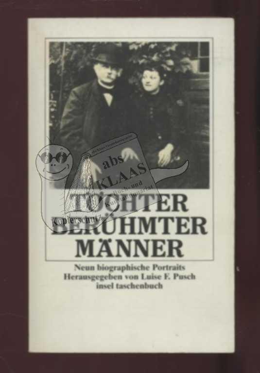 Töchter berühmter Männer. Neun biographische Portraits. - Pusch, Luise F.