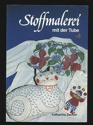 Stoffmalerei mit der Tube: Zechlin, Katharina