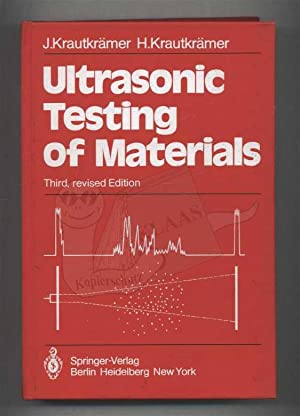 Ultrasonic Testing of Materials: Krautkrämer, Josef /