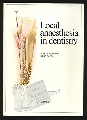 Local anaesthesia in dentistry. Illustrated handbook on: Haglund, Jerker; Evers,