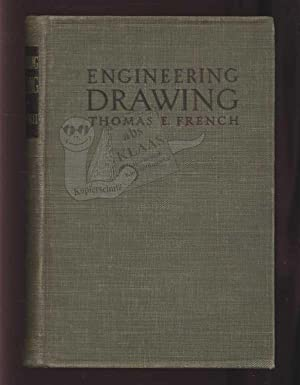 A Manual of Engineering Drawing. For Students: French, Thomas E.