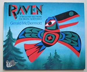 Raven. A Trickster Tale from the Pacific: McDermott, Gerald