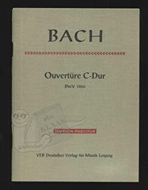 Ouvertüre C-Dur (Orchestersuite/Orchestral Suite). C-Dur/C major BWV 1066