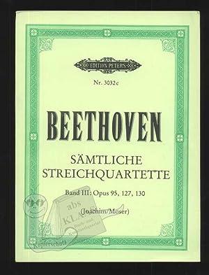 Sämtliche Streichquartette Band III [von 4] Op.: Beethoven, Ludwig van;